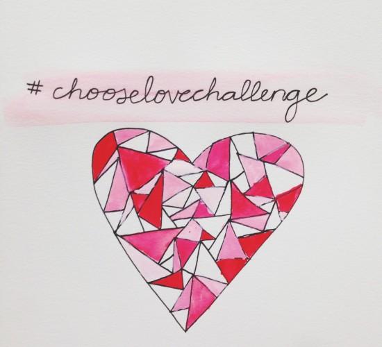 Valentine's Week: #ChooseLoveChallenge
