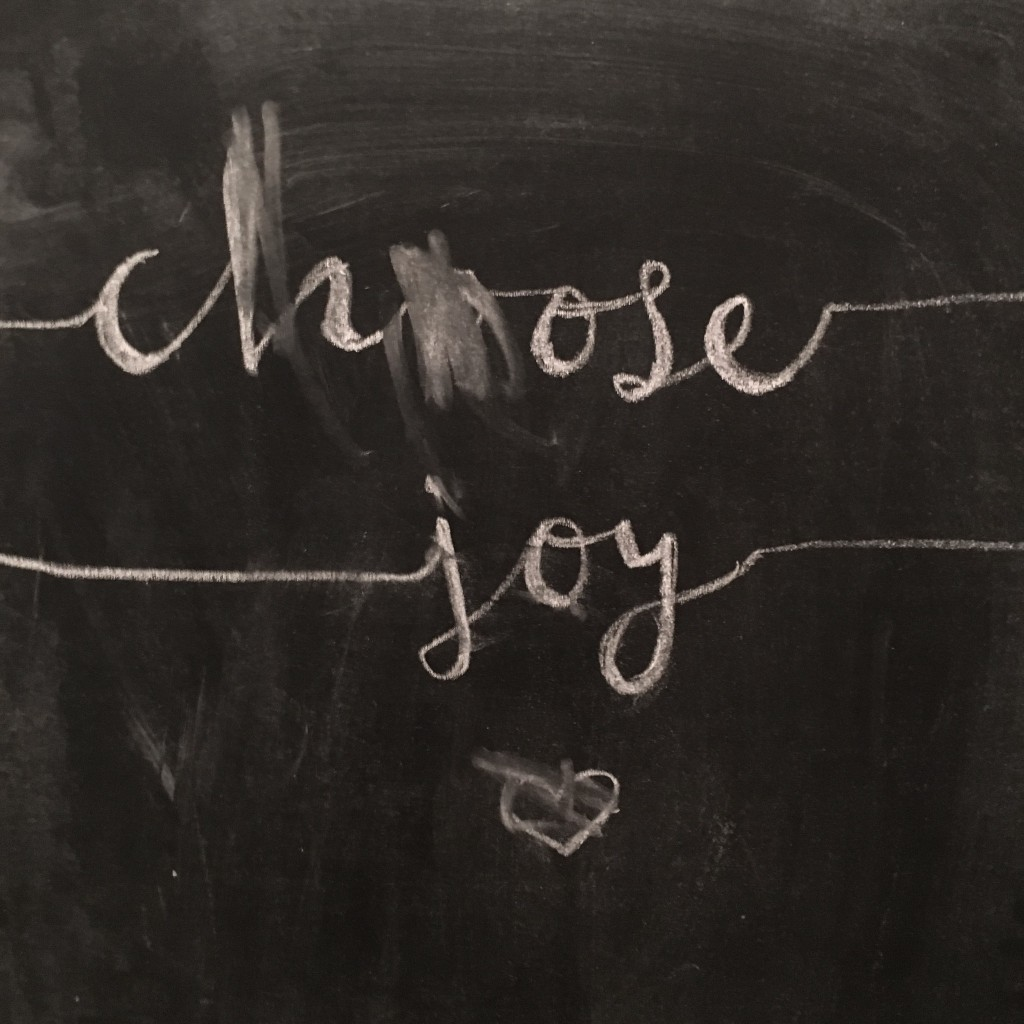 Little Reminders + Choosing Joy